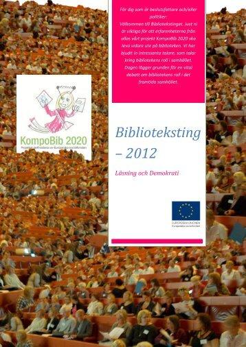 Biblioteksting – 2012 Läsning och Demokrati