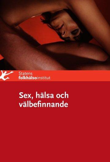 Sex, hälsa och välbefinnande, 1.2 MB - Statens folkhälsoinstitut