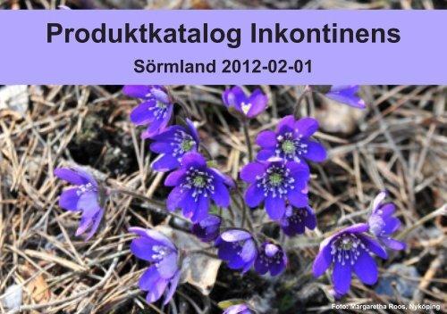 Produktkatalog Inkontinens - Landstinget Sörmland