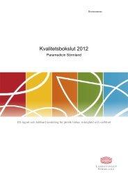 Kvalitetsbokslut 2012 - Landstinget Sörmland