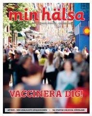 Min hälsa nr 3 2009 - Landstinget Sörmland