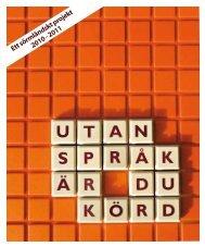 Ett sörmländskt projekt 2010 - 2011 - Landstinget Sörmland