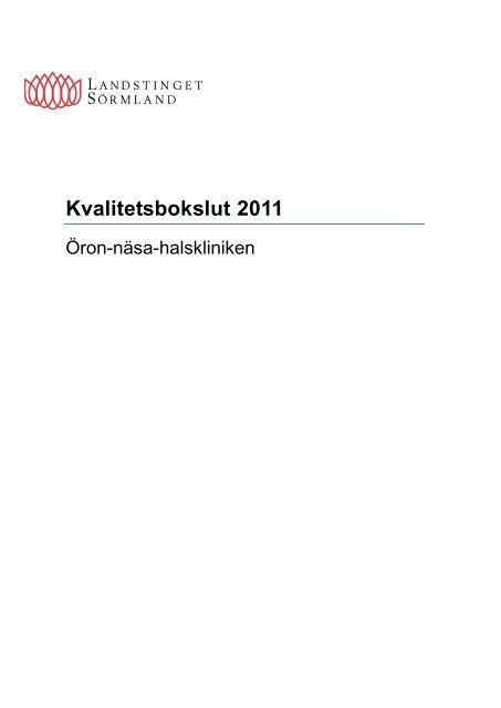 Kvalitetsbokslut 2011 - Landstinget Sörmland