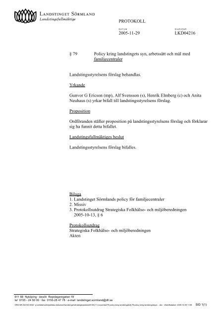 79 Policy kring landstinget syn, arbetssätt och mål med ...