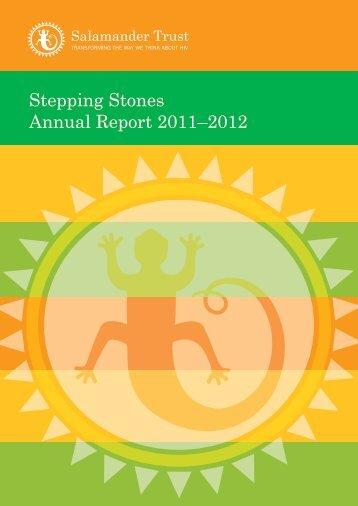 Stepping Stones Annual Report 2011–2012 - Salamander Trust