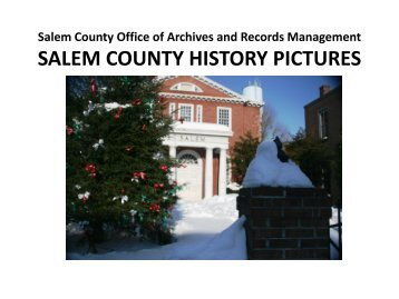 Salem County historical pictures...
