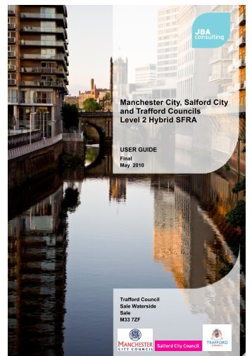 Final MST SFRA User Guide - Manchester City Council