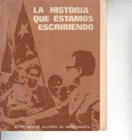La historia que estamos escribiendo - Salvador Allende
