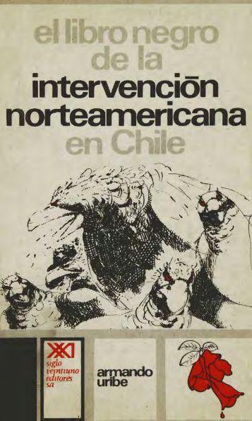 El libro Negro de la intervención norteaméricana ... - Salvador Allende