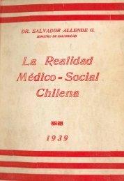 La realidad médico-social chilena(1939) - Salvador Allende