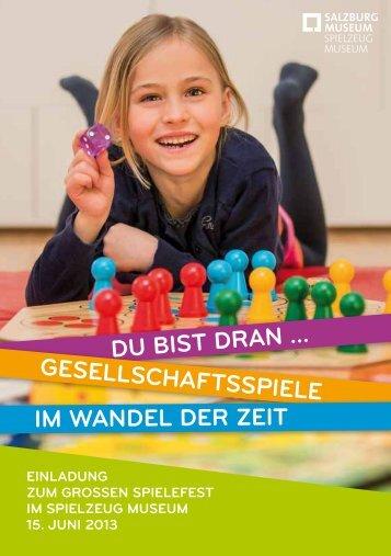 du bist dran … gesellschaftsspiele im wandel der zeit - Salzburg