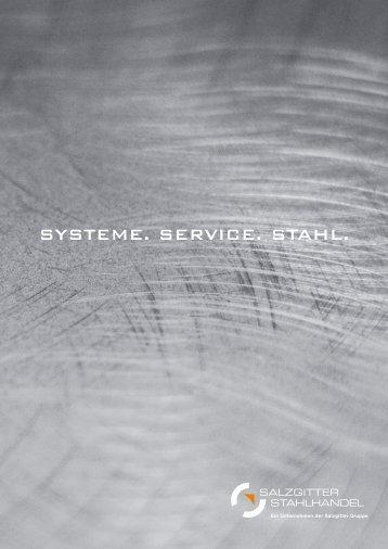SYSTEME. SERVICE. STAHL. - salzgitter mannesmann handel
