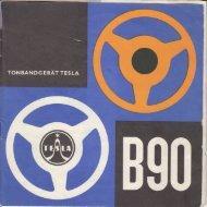 Bedienungsanleitung für Tonbandgerät Tesla B 90 - Museum Digital