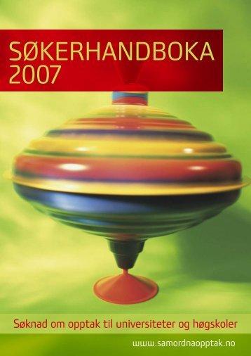 SØKERHANDBOKA 2007 - Samordna opptak