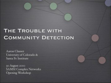 The Trouble with Community Detection - SAMSI