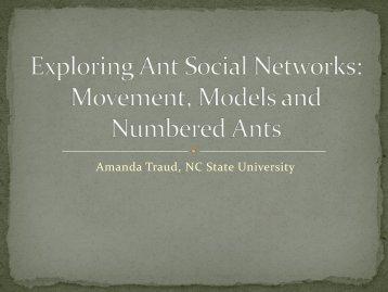 Exploring Ant Social Networks: Movement, Models and ... - SAMSI