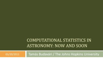 Computational Statistics in Astronomy: Now and Soon - SAMSI