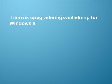 Oppgraderingsveiledning for Windows 8 - Samsung