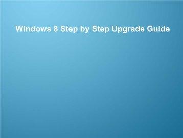 Windows 8 Upgrade Step by Step Guide - Samsung