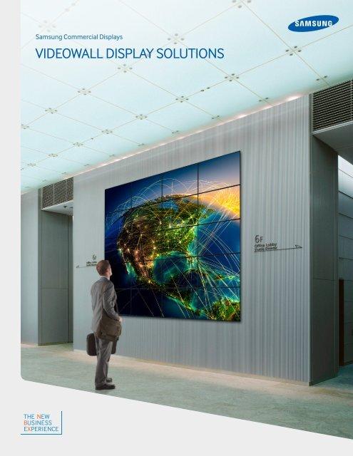 VIDEOWALL DISPLAY SOLUTIONS - Samsung
