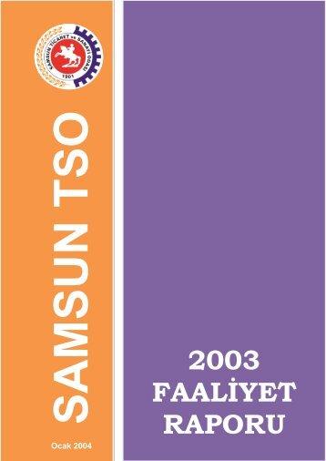 Faaliyet Raporu 2003 - Samsun Ticaret ve Sanayi Odası
