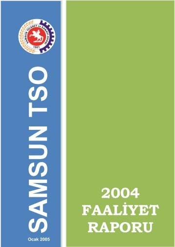 Faaliyet Raporu 2004 - Samsun Ticaret ve Sanayi Odası