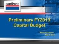 Preliminary FY2013 Capital Budget - SamTrans