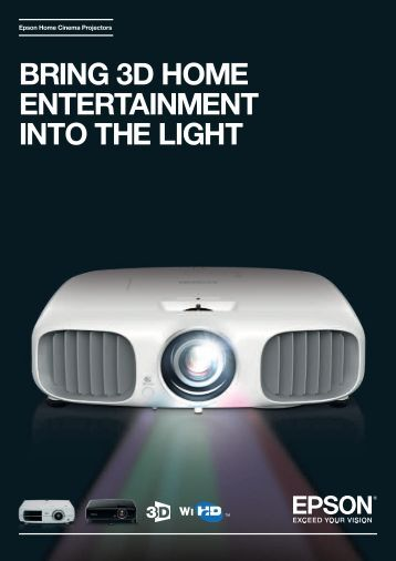 Epson Home Cinema Projectors BRING 3D HOME ENTERTAINMENT