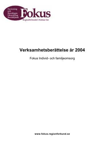 Verksamhetsberättelsen Individ- och ... - Fokus Kalmar län