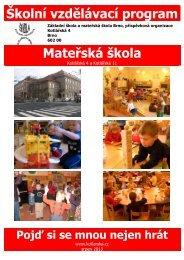 Školní vzdělávací program Mateřská škola - ZŠ a MŠ Kotlářská