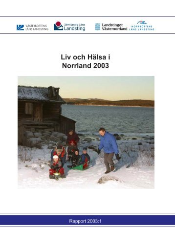 Liv och Hälsa i Norrland 2003 - Norrbottens läns landsting