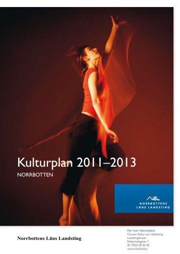 Kulturplan 2011–2013 - Norrbottens läns landsting