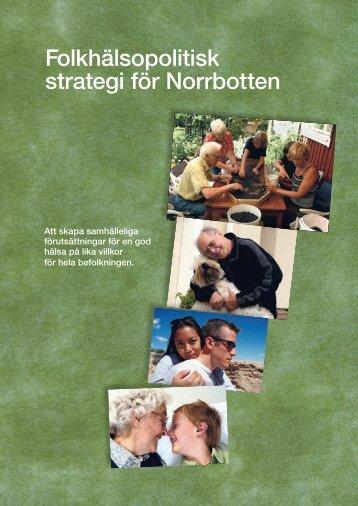 Folkhälsopolitisk strategi för Norrbotten - Norrbottens läns landsting