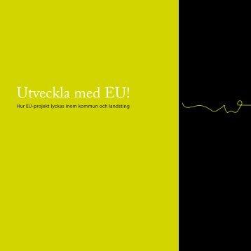 Utveckla med EU! - Norrbottens läns landsting