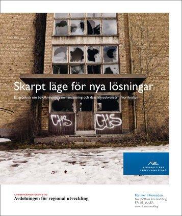 Skarpt läge för nya lösningar - Norrbottens läns landsting