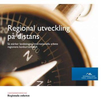 Regional utveckling på distans - Norrbottens läns landsting
