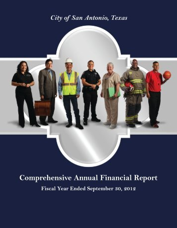 Comprehensive Annual Financial Report - The City of San Antonio