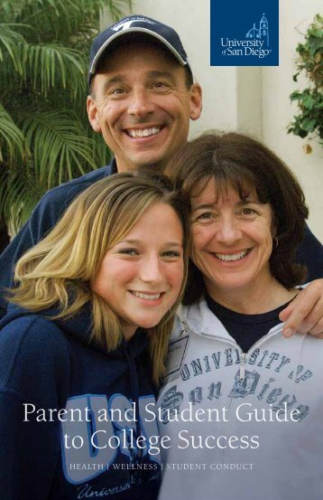 Parent and Student Guide to College Success - University of San ...