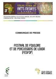 3ème édition du Festival Mondial des Arts Nègres. Du ... - Sangonet