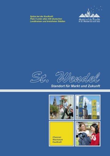 Standort für Markt und Zukunft - Stadt St. Wendel