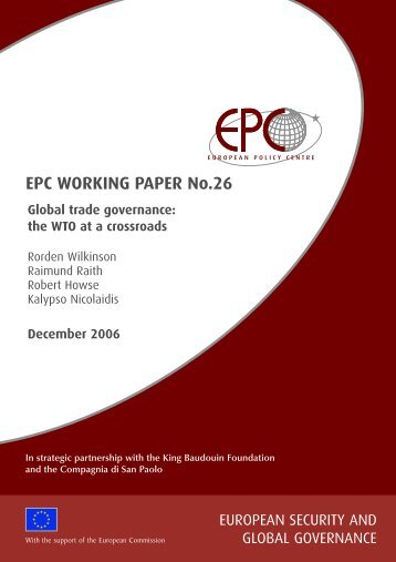 EPC Working Paper No26: Global Trade Governance - University of ...