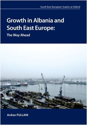 Growth in Albania and South East Europe - St Antony's College ...