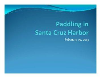 February 19, 2013 - Santa Cruz Harbor