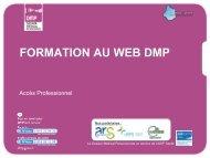 Support de Formation DMP - Portail Santé Région Centre