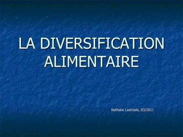 LA DIVERSIFICATION ALIMENTAIRE