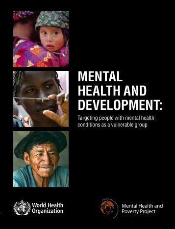 MENTAL HEALTH AND DEVELOPMENT: - libdoc.who.int - World ...