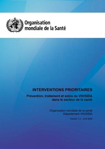 Interventions prioritaires : prévention, traitement et soins du VIH/sida ...