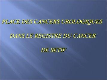 Place des cancers urologiques dans le registre du cancer de Sétif