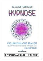 Hypnose, die unheimliche Realität - Eggetsberger