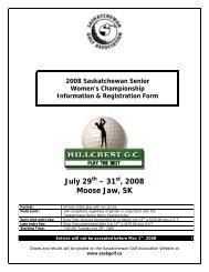 July 29th – 31st, 2008 Moose Jaw, SK - Golf Saskatchewan